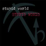 Stupid World - ESP001