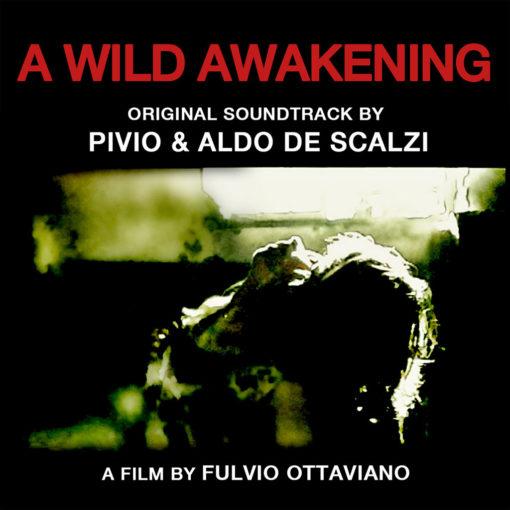 A Wild Awakening - Colonna sonora