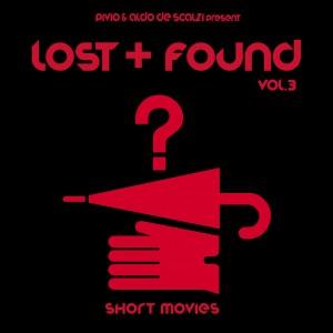 Lost + Found vol 3: Short Movies