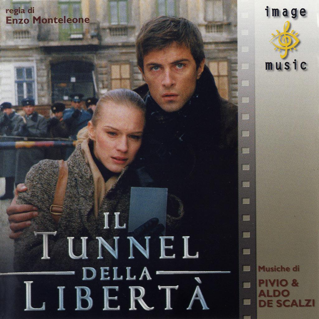 Il tunnel della libertà - colonna sonora cover image