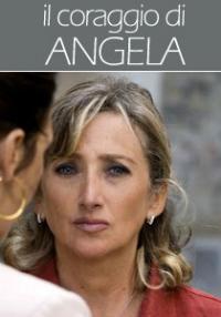 Il coraggio di Angela - film TV