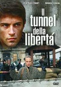 Il tunnel della libertà - film TV