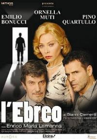 L'ebreo (regia di Enrico Maria Lamanna, 2010)