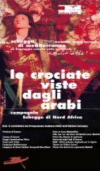 Le crociate viste dagli arabi (regia di Consuelo Barilari, 2003)