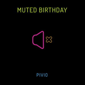 Muted Birthday