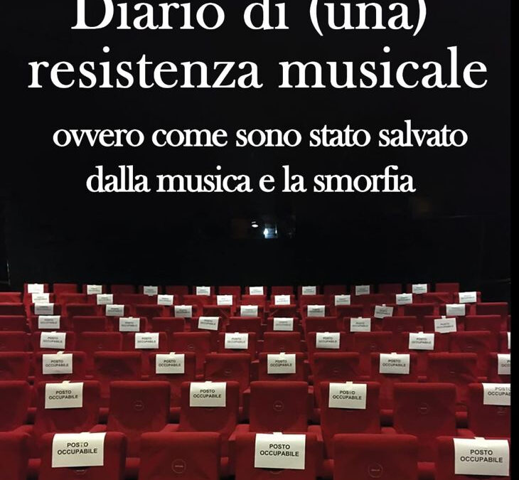 Diario di (una) resistenza musicale